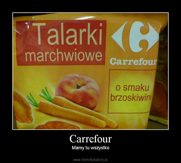 Carrefour – Mamy tu wszystko