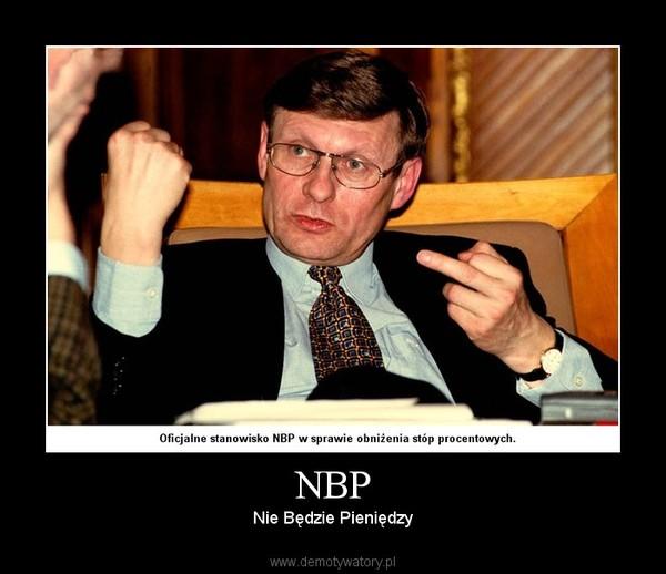 NBP – Nie Będzie Pieniędzy