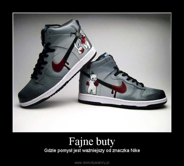 Fajne buty – Demotywatory.pl