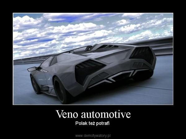 Veno automotive – Polak też potrafi