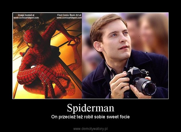 Spiderman – On przecież też robił sobie sweet focie
