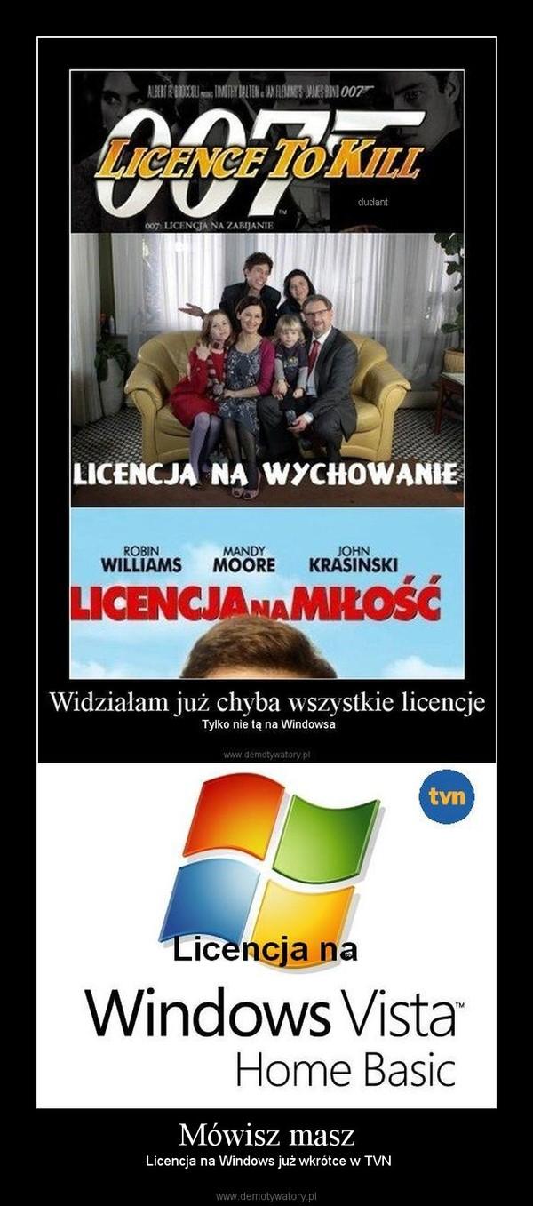 Mówisz masz –  Licencja na Windows już wkrótce w TVN