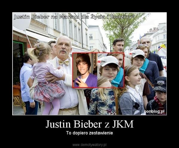 Justin Bieber z JKM – To dopiero zestawienie