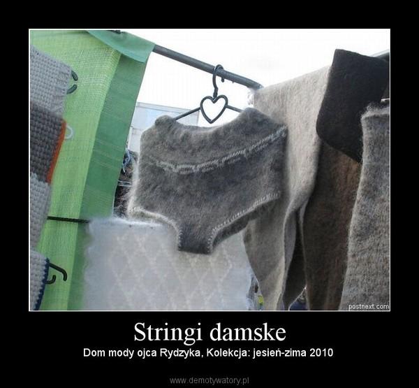 Stringi damske – Dom mody ojca Rydzyka, Kolekcja: jesień-zima 2010