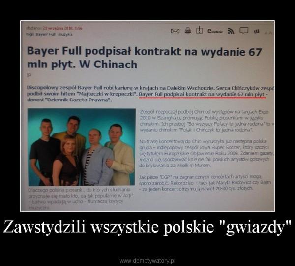 """Zawstydzili wszystkie polskie """"gwiazdy"""" –"""