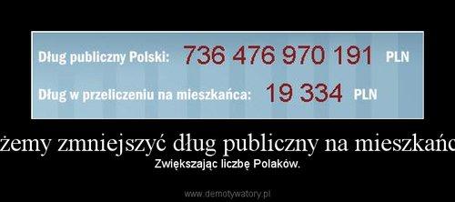 Możemy zmniejszyć dług publiczny na mieszkańca...