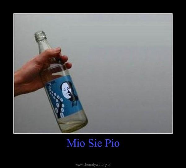 Mio Sie Pio –