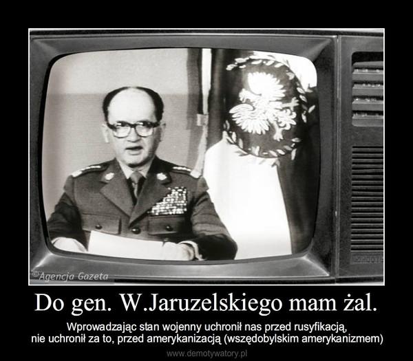 Znalezione obrazy dla zapytania memy dotyczące stanu wojennego