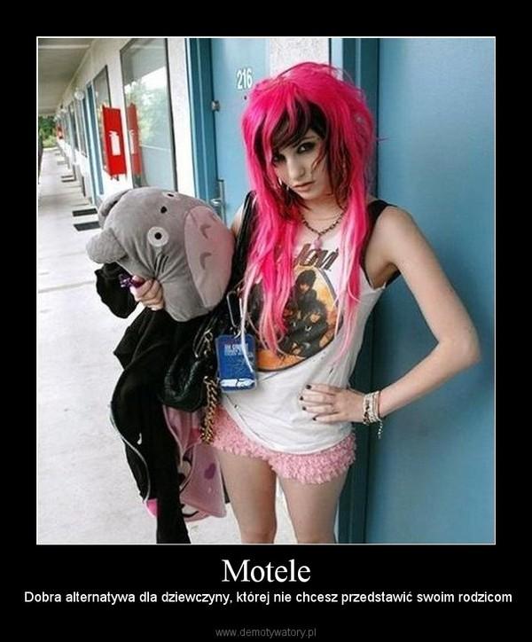 Motele – Dobra alternatywa dla dziewczyny, której nie chcesz przedstawić swoim rodzicom