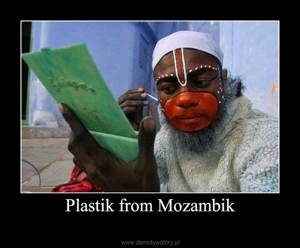 Plastik from Mozambik –