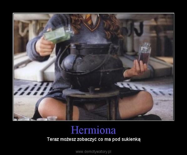Hermiona – Teraz możesz zobaczyć co ma pod sukienką