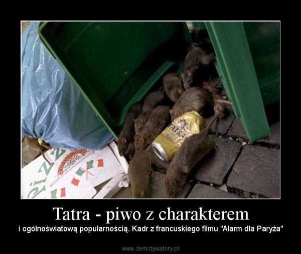 """Tatra - piwo z charakterem – i ogólnoświatową popularnością. Kadr z francuskiego filmu """"Alarm dla Paryża"""""""