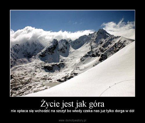 Życie jest jak góra