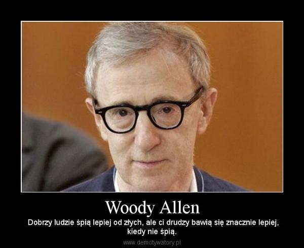 Woody Allen Demotywatorypl
