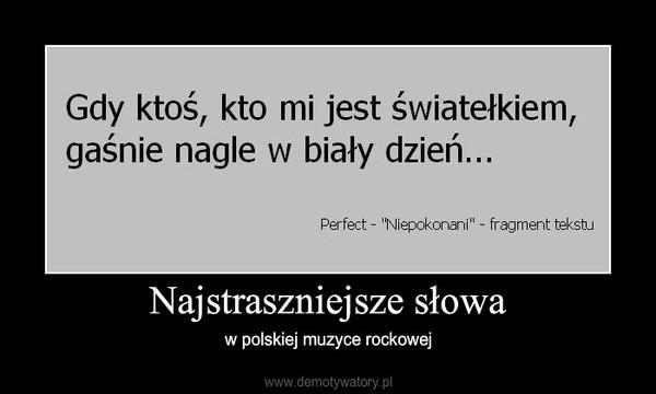 Najstraszniejsze słowa – w polskiej muzyce rockowej
