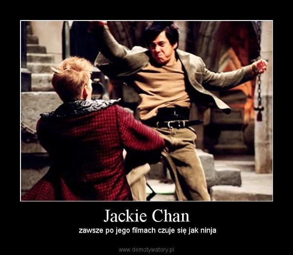 Jackie Chan – zawsze po jego filmach czuje się jak ninja