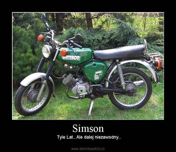 Simson – Tyle Lat.. Ale dalej niezawodny..