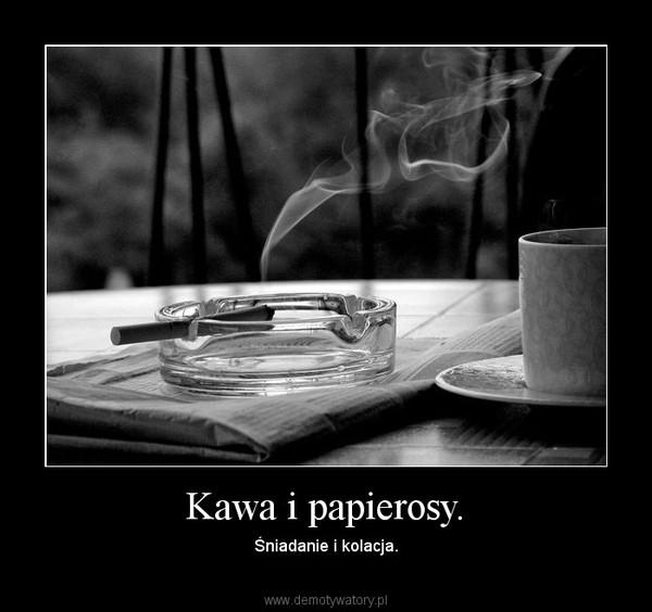 Papierosy i kawa online dating
