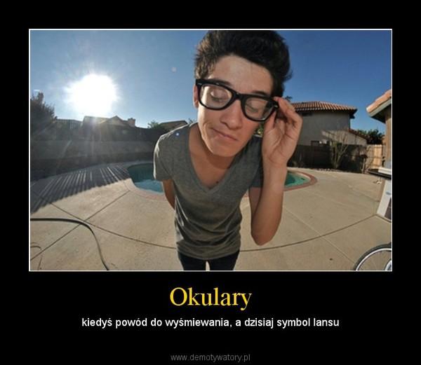 Okulary – kiedyś powód do wyśmiewania, a dzisiaj symbol lansu