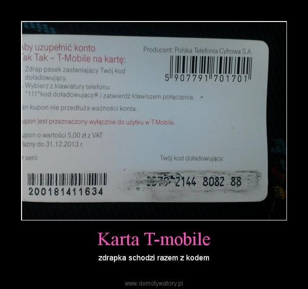 Karta T Mobile Demotywatory Pl