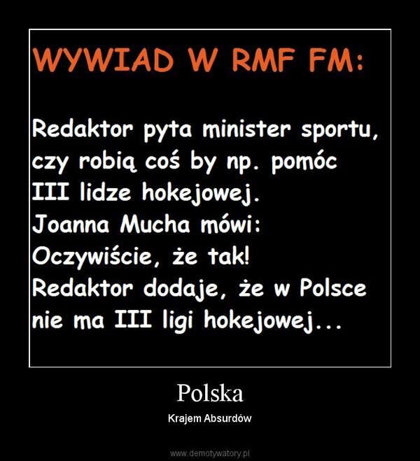 Polska – Krajem Absurdów