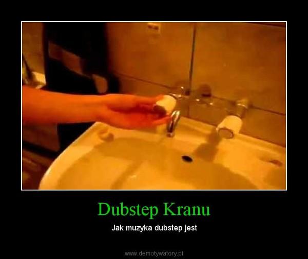 Dubstep Kranu – Jak muzyka dubstep jest
