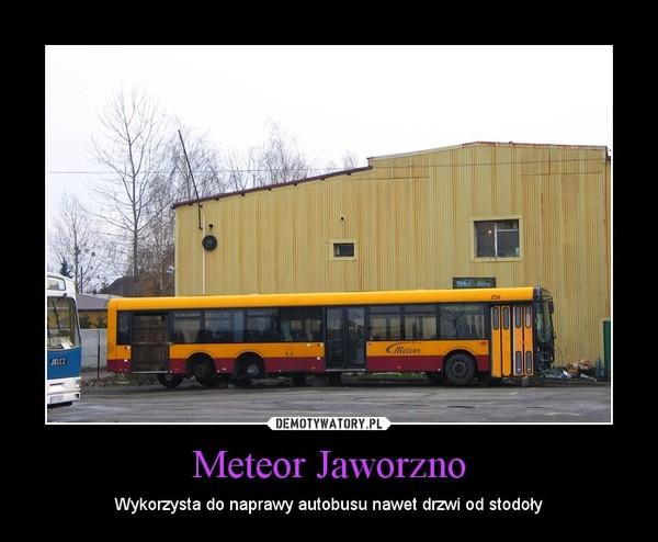 Meteor Jaworzno – Wykorzysta do naprawy autobusu nawet drzwi od stodoły
