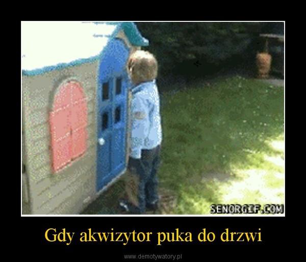 Gdy akwizytor puka do drzwi –