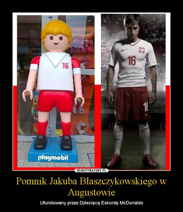 Pomnik Jakuba Błaszczykowskiego w Augustowie – Ufundowany przez Dziecięcą Eskordę McDonalds