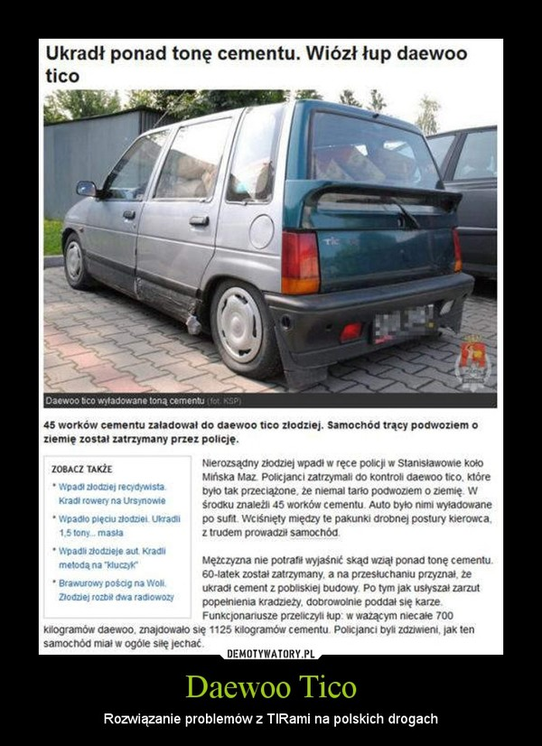 Daewoo Tico – Rozwiązanie problemów z TIRami na polskich drogach