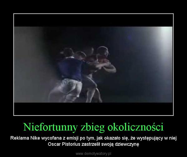 Niefortunny zbieg okoliczności – Reklama Nike wycofana z emisji po tym, jak okazało się, że występujący w niej Oscar Pistorius zastrzelił swoją dziewczynę