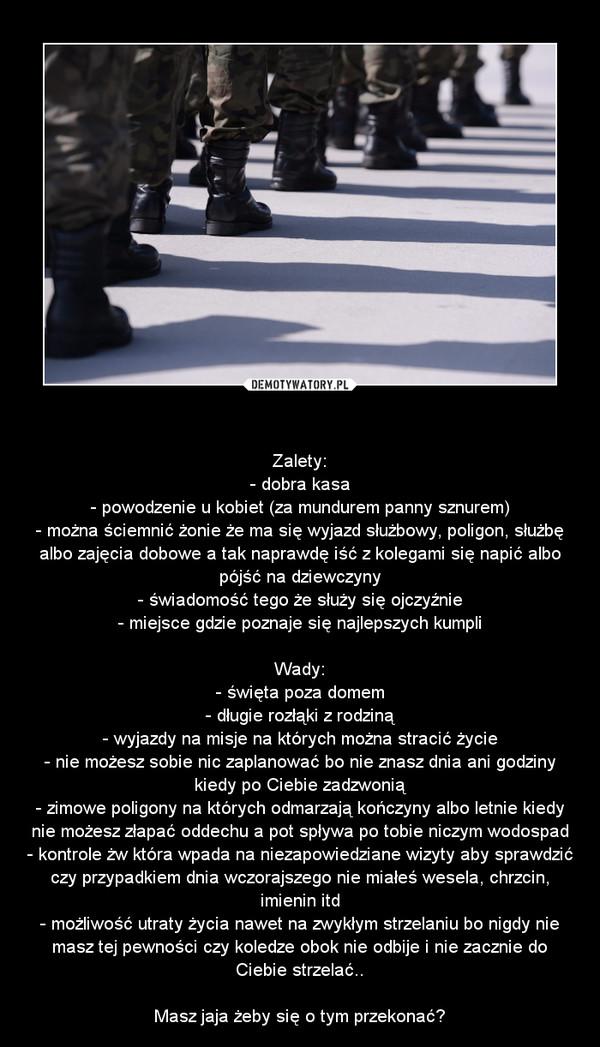 649346e3 Zalety i wady bycia żołnierzem – Demotywatory.pl