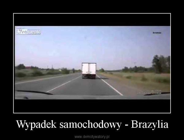 Wypadek samochodowy - Brazylia –
