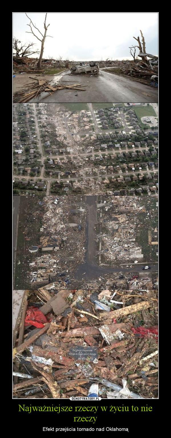 Najważniejsze rzeczy w życiu to nie rzeczy – Efekt przejścia tornado nad Oklahomą