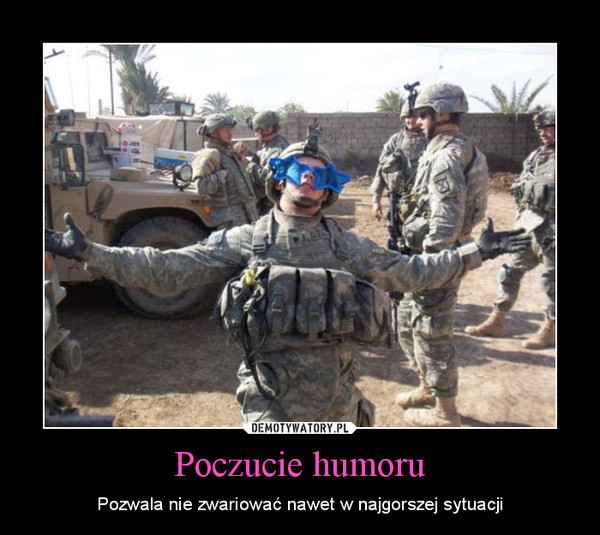 Poczucie humoru – Pozwala nie zwariować nawet w najgorszej sytuacji
