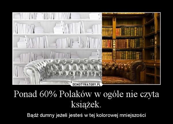 Znalezione obrazy dla zapytania czytanie książek demotywatory