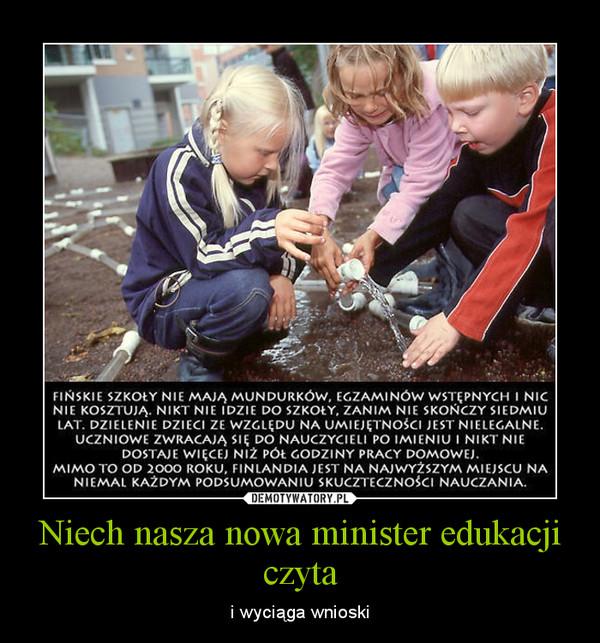 Niech nasza nowa minister edukacji czyta – i wyciąga wnioski
