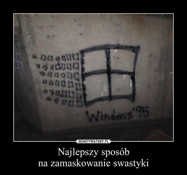Najlepszy sposóbna zamaskowanie swastyki –