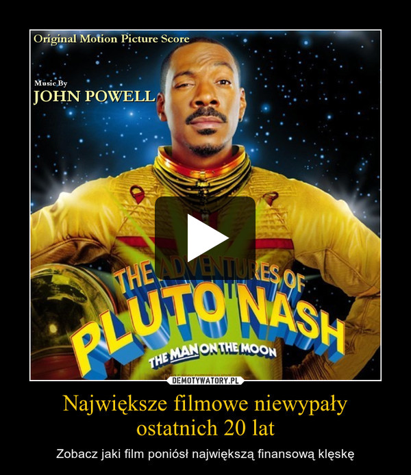 Największe filmowe niewypałyostatnich 20 lat – Zobacz jaki film poniósł największą finansową klęskę