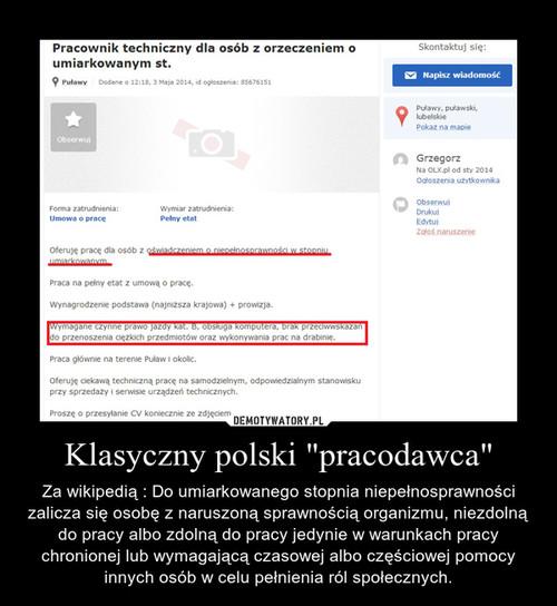 """Klasyczny polski """"pracodawca"""""""