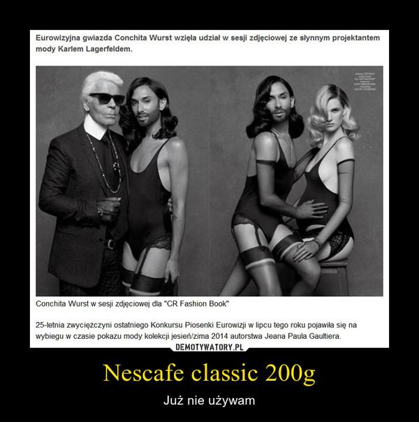 Nescafe classic 200g – Już nie używam