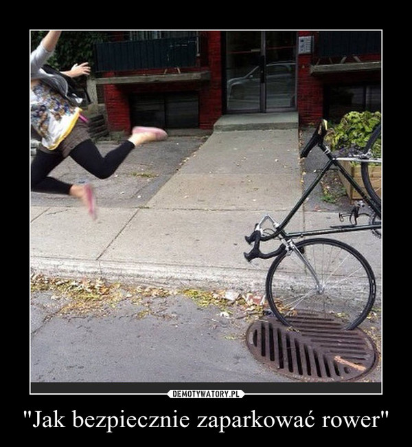 """""""Jak bezpiecznie zaparkować rower"""" –"""