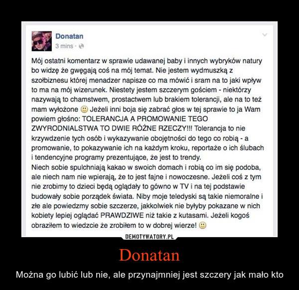 Donatan – Można go lubić lub nie, ale przynajmniej jest szczery jak mało kto