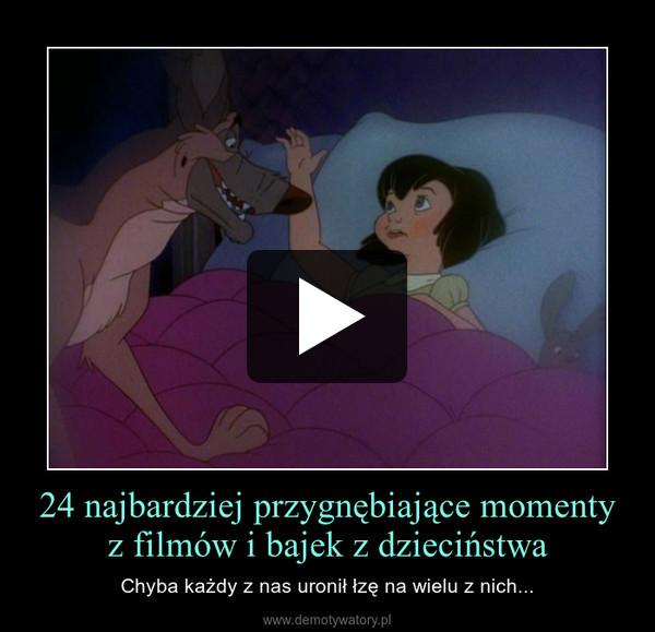 24 najbardziej przygnębiające momenty z filmów i bajek z dzieciństwa – Chyba każdy z nas uronił łzę na wielu z nich...