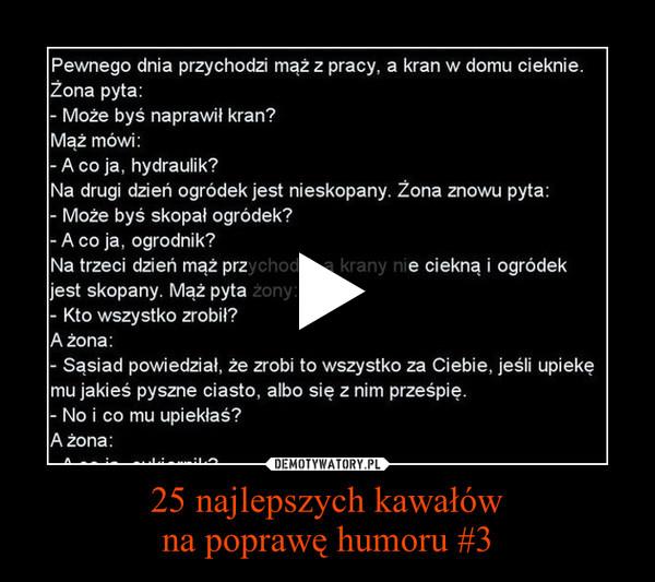 25 najlepszych kawałówna poprawę humoru #3 –