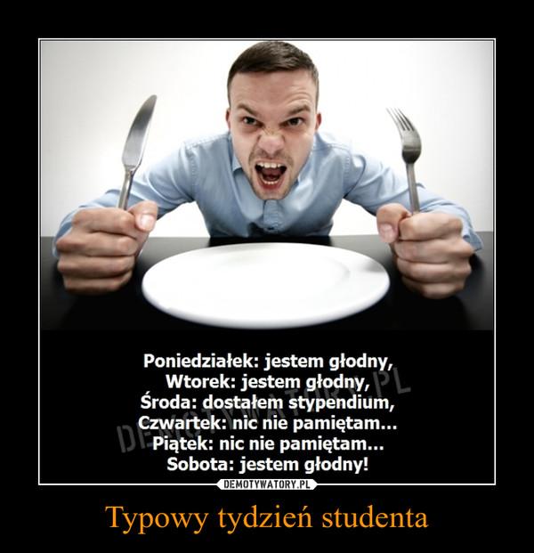 Typowy tydzień studenta –