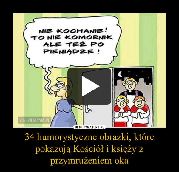 34 humorystyczne obrazki, które pokazują Kościół i księży z przymrużeniem oka –