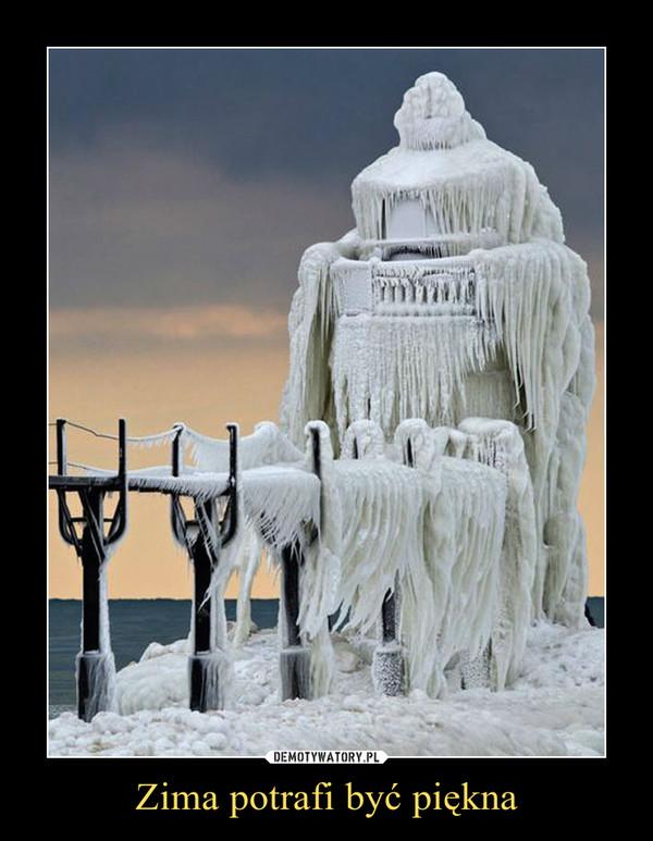 Zima potrafi być piękna –