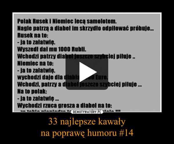 33 najlepsze kawałyna poprawę humoru #14 –