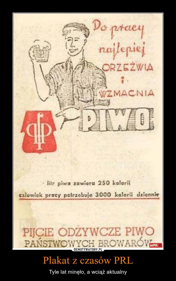 Plakat Z Czasów Prl Demotywatorypl